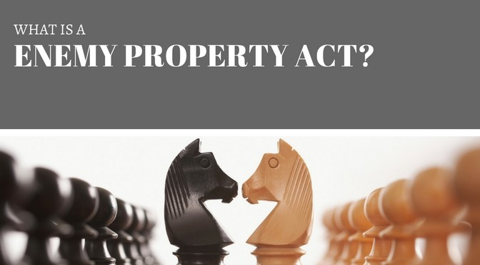 what-is-a-enemy-property-act